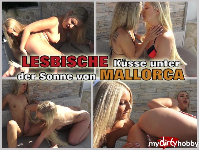 LESBISCHE Küsse und der der Sonne von MALLORCA